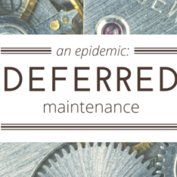 deferred maintenance digital properties